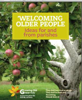 Welcoming Older People: ideas for and from parishes